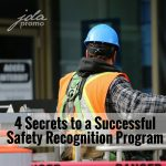 Four Secrets to a Successful Safety Recognition Program
