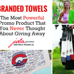 Branded Towels: The Most Powerful Promo Product You Never Thought About Giving Away