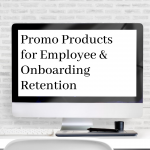 Promo Products for Employee Onboarding & Retention