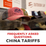 Update on China Tariffs: Answers to Your FAQ's
