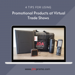 4 Tips for Using Promo Products at Virtual Trade Shows
