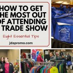Get the Most Out of Attending a Trade show